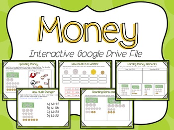 Money Interactive Google Slides (for use with Google Classroom)