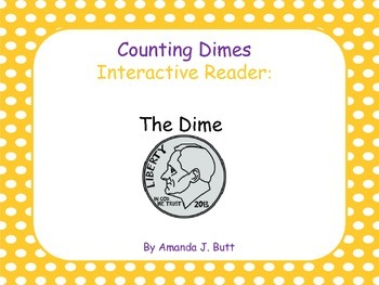 Money:  Interactive Reader:  The Dime -  Kindergarten; Autism; Special Ed.
