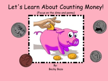 Money Introduction Smart Board Lesson - Counting Dimes and Pennies