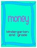 Money Lesson K-2