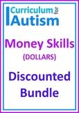 Money Life Skills Autism DOLLARS Bundle Independent Work Tasks