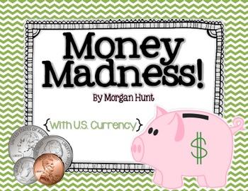Money Madness!