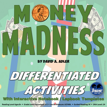 Money Madness Differentiated Interactive Reading Activities {CCSS Aligned}