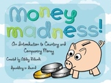 Money Madness! Smartboard Lesson and Activity Pack!