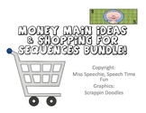 Money Main Ideas and Shopping for Sequences Bundle