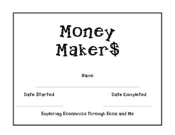 Money Makers!