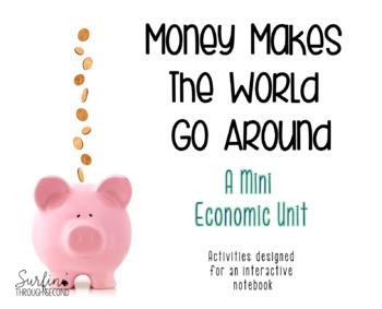 Money Makes The World Go Around-Activities To Teach Economics