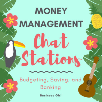 Money Management (Budgeting, Saving, Banking) Chat Stations