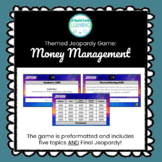 Money Management and Financial Planning Jeopardy Style Game