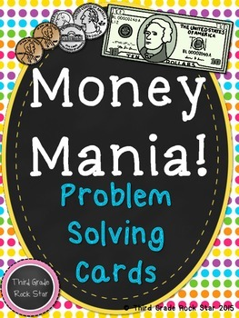 Money Mania! {Problem Solving Cards}