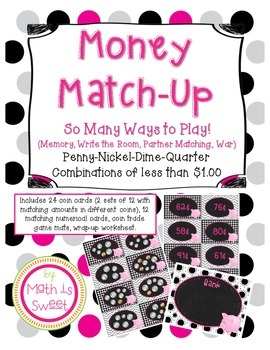 Money Match Up! Games and Activities for Penny Nickel Dime Quarter Combinations