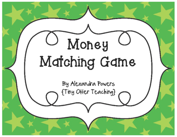 Money Matching Game & Response Sheets