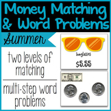Money Matching & Word Problems {Summer}