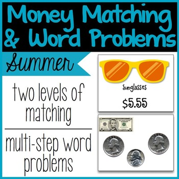 Money Matching & Word Problems {Summer}