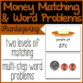 Money Matching & Word Problems {Thanksgiving Theme}