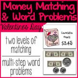 Money Matching & Word Problems {Valentine's Day}