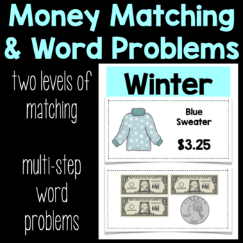 Money Matching & Word Problems {Winter Clothing}