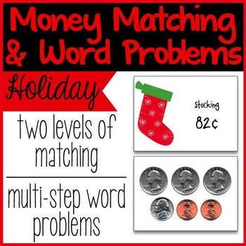 Money Matching and Word Problems - Holiday Themed {Common Core Aligned}