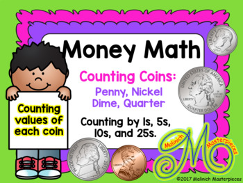Money Math - An Intro. to Counting the Values of Each Coin
