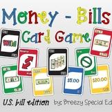 Money Math (Bills) Identification Card Game (special education)