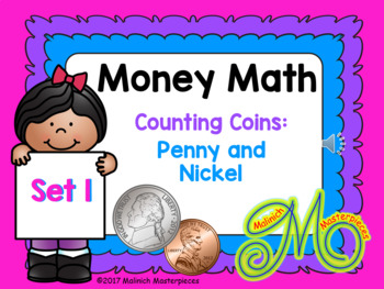 Money Math  – Counting Coins Set 1 – Pennies and Nickels