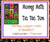 Money Math Halloween Tic Tac Toe