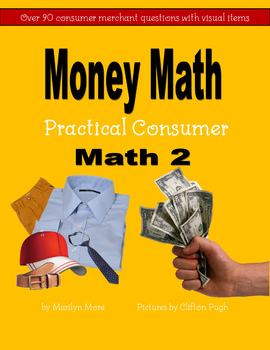 Money Math Practical Consumer Math 2 / Money Math Book 5 Practical Consumer Math