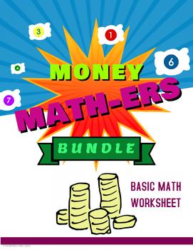 Money Math-ers (Basic Math Worksheet)