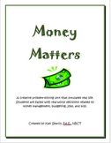 Money Matters: A Real-World Simulation for Upper Elementary Students