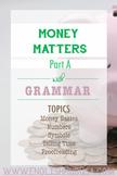 Money Matters (Unit A Packet): Basic Personal Finances Unit (w/ Conditionals)