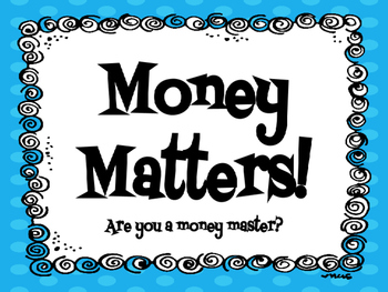 Money Matters! PowerPoint Presentation