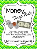 Money Mega Pack {Common Core}-Games, Worksheets, Quizzes, Posters and more!