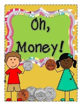 Oh, Money!