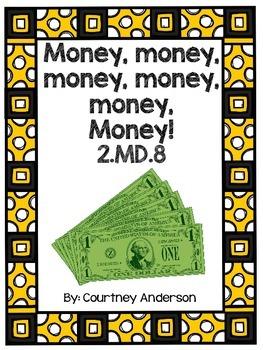 Money, Money Common Core 2.MD.8