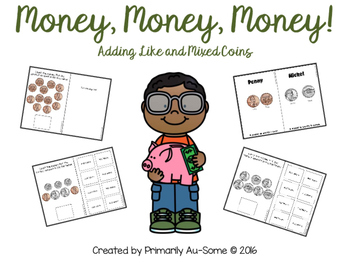 Money, Money, Money! (Adapted Book for Adding Like and Mix
