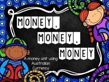 Money, Money, Money - Australian Currency