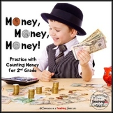 Money, Money, Money! - Common Core Aligned Practice with Money for 2nd Grade