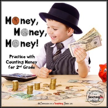 Money, Money, Money! - Common Core Aligned Practice with Money for 2nd Grade