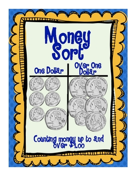 Money, Money, Money: Counting and Working with Money up to and over $1