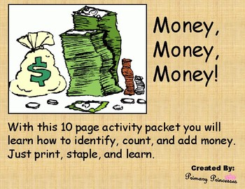 Money, Money, Money! Packet Identify, Count, and Add Money