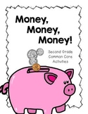 Money, Money, Money!  Second Grade Common Core Money Activities and Centers