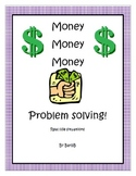 Money, Money, Money, real life Problem Solving