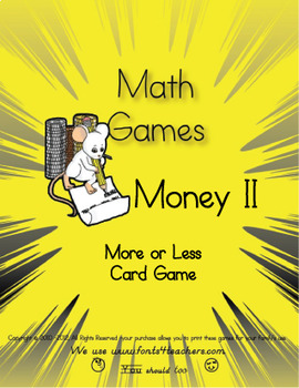 Money- More Or Less Card Game ($.03 up to $.36)