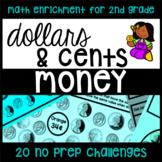 Money NO PREP Challenge Printables - 20 Math Activities