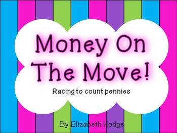 Money On The Move- Racing To Count Pennies