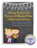 Money, Percent off, Percent of Change, Order of Operation Activity