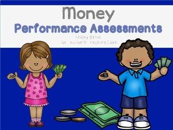 Money  Performance Assessments
