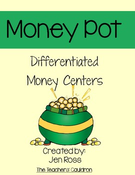 Money Pot Differentiated Math Centers