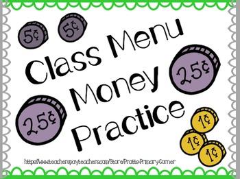 Money Practice- Class Restaurant Menu