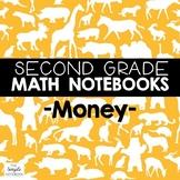 Math Notebooks: Second Grade Money